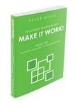 Make it Work: How to Successfully Implement your Business Strategy