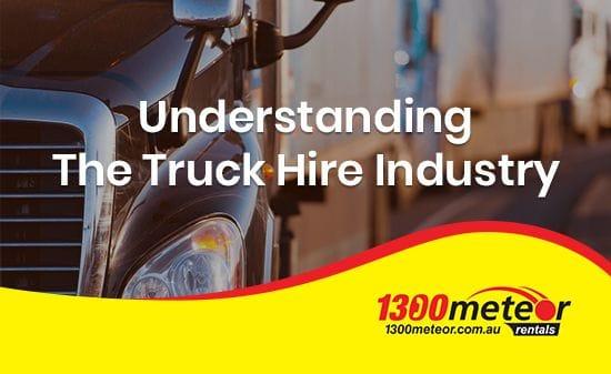 Understanding The Truck Hire Industry