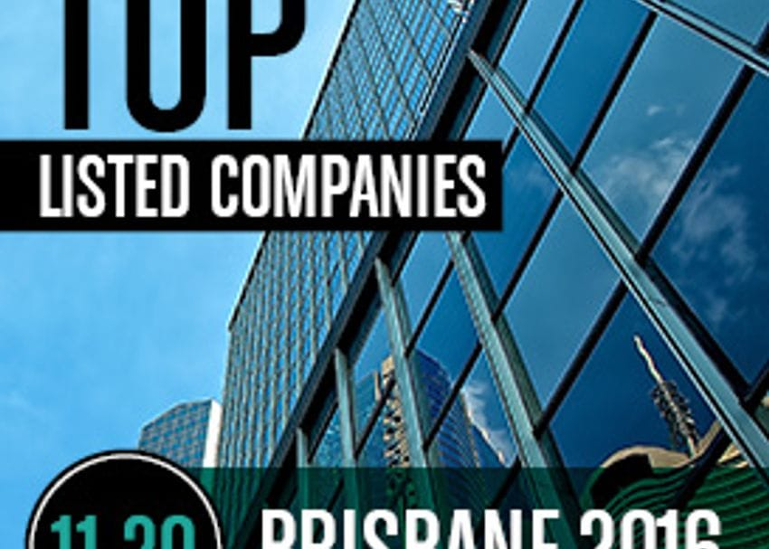 2016 BRISBANE TOP LISTED COMPANIES | 11-20