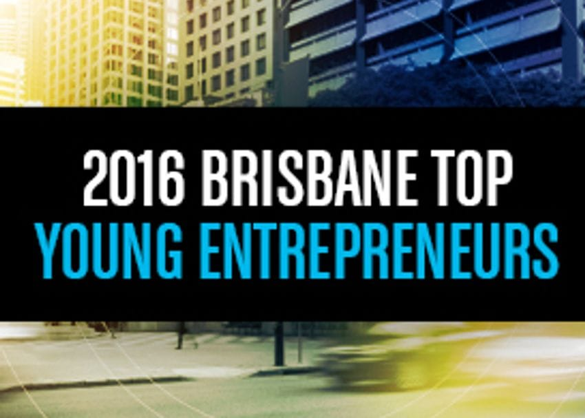 40 UNDER 40: TOP YOUNG ENTREPRENEURS BRISBANE 1-10