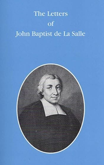 Resource: Letters of St. John Baptist de La Salle
