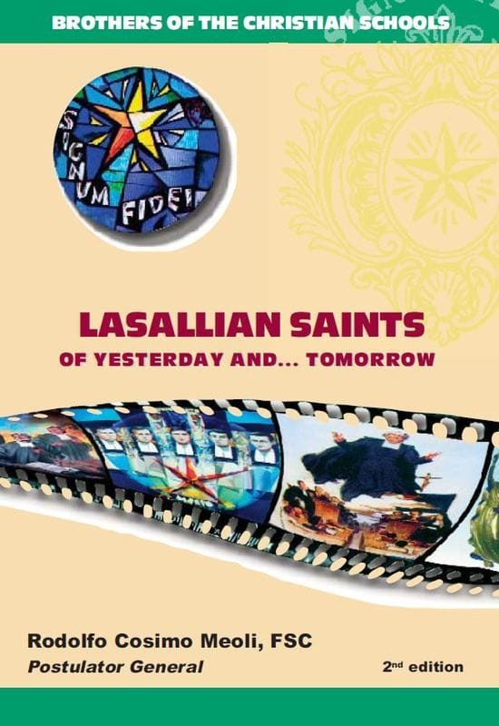 Resource: Lasallian Saints of Yesterday ... and Tomorrow