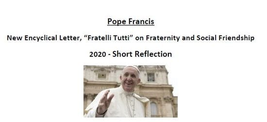 """Short Reflection: """"Fratelli Tutti"""" on Fraternity and Social Friendship 2020"""