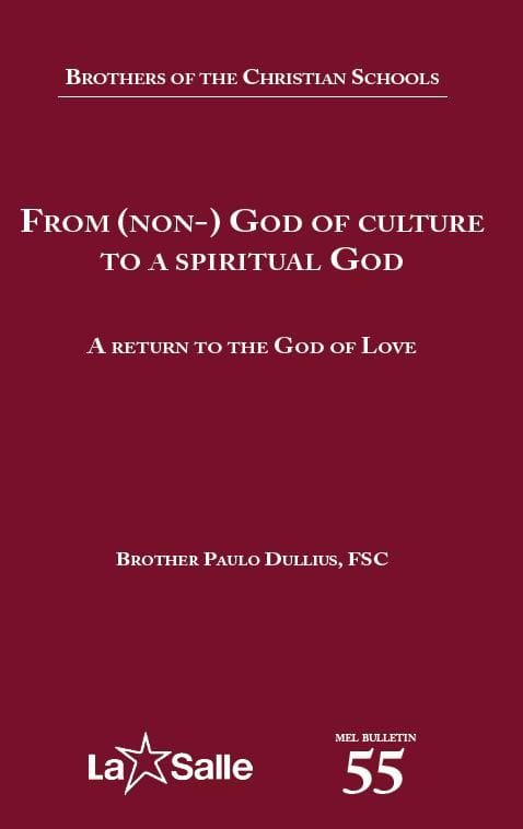 MEL BULLETIN: FROM (NON-) GOD OF CULTURE TO A SPIRITUAL GOD
