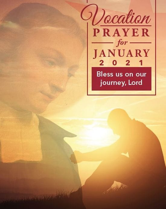 Vocations Prayer January 2021 - Bless us on our journey, Lord