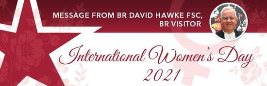 International Women's Day 2021 - Message from Br Visitor