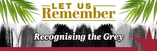 Resource: Let Us Remember - Recognising the Grey
