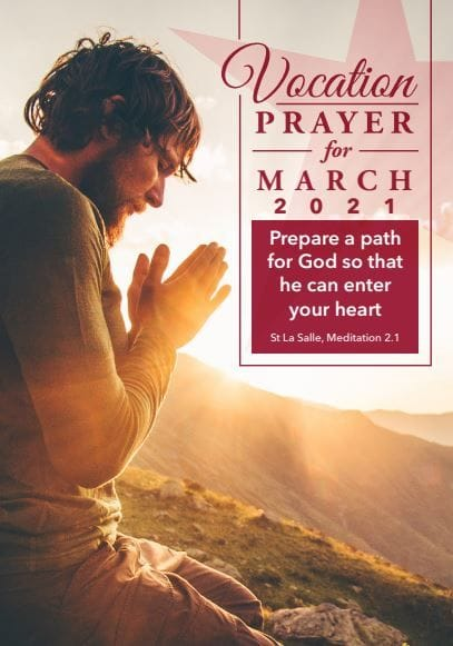 "Vocations Prayer - March 2021 - ""Prepare a path for God so that he can enter your heart"""