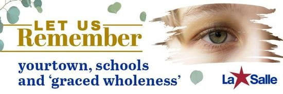 Resource: Let Us Remember - yourtown, schools and 'graced wholeness'