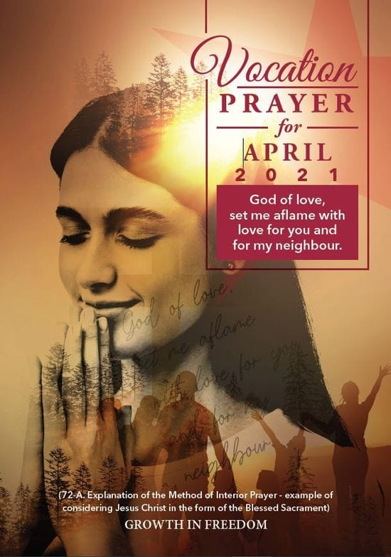 "Vocations Prayer - April 2021 ""God of love, set me aflame with love for you and for my neighbour"""
