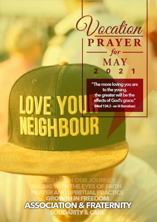 """Vocations Prayer - May 2021 - """"The more loving you are to the young, the greater will be the effects of God's grace."""""""