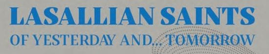 Resource: Lasallian Saints of Yesterday and Tomorrow