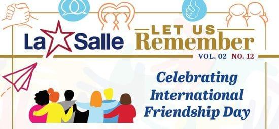 Resource: Let Us Remember - Celebrating International Friendship Day
