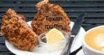 Morning Glory Muffin - Texan