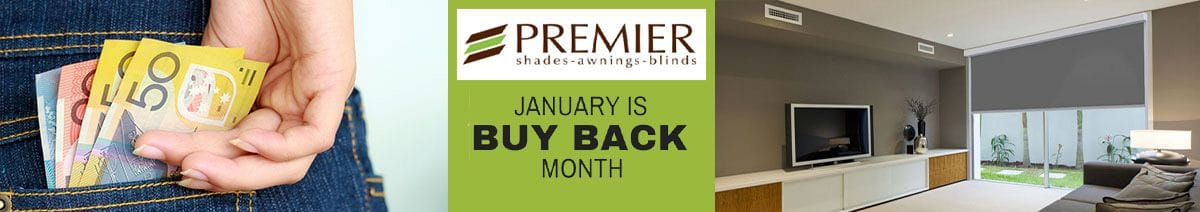 January is BUY BACK Month at Premier Shades