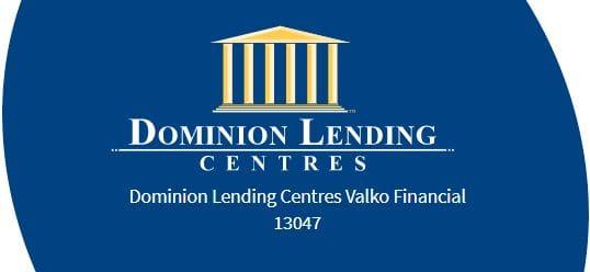 Dominion Lending Centres Valko Financial