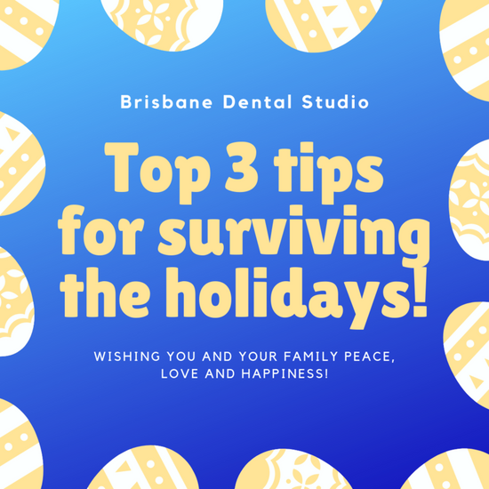 Top 3 Dental tips for surviving the holidays!