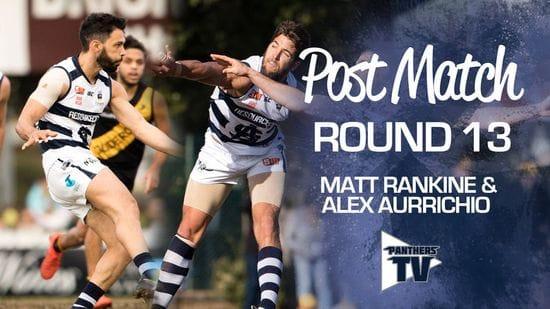 Panthers TV: Matt Rankine & Alex Aurrichio - Post Match Round 13