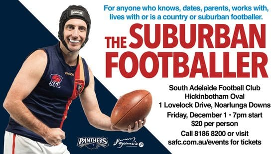 The Suburban Footballer is coming to Noarlunga!