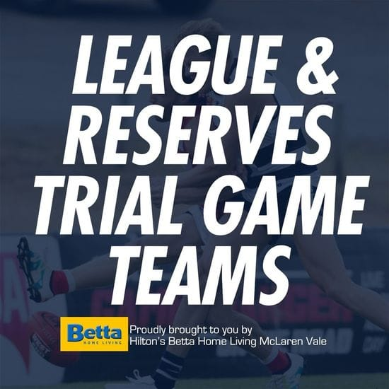 Betta Teams: Senior Trial Games - South Adelaide vs North Adelaide