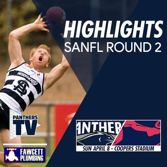 Panthers TV: SANFL Round 2 highlights- South Adelaide Vs Norwood