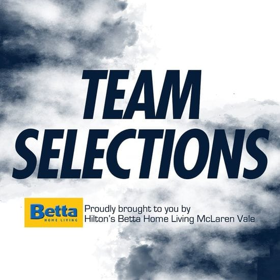 Betta Teams: Seniors Round 15 - South Adelaide vs North Adelaide