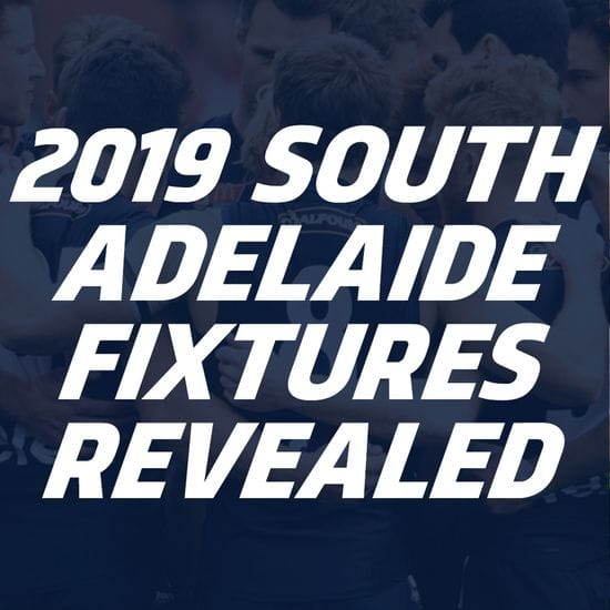 2019 South Adelaide Fixtures Revealed