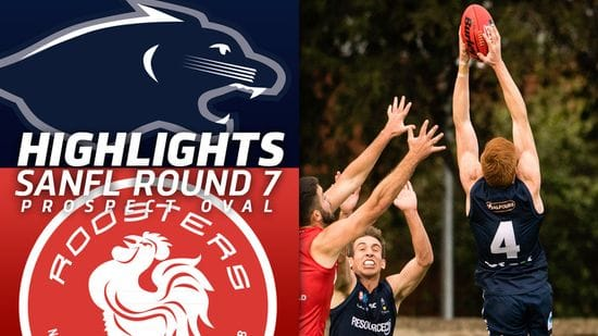 Panthers TV: SANFL | Highlights | Round 7