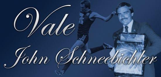Vale John Schneebichler