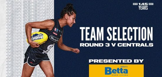 BETTA Team Selection: SANFLW Round 3 vs Central District