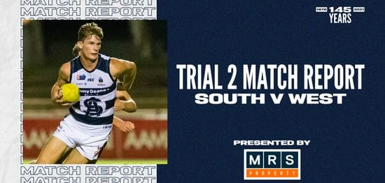 MRS Property Match Report Trial 2: South vs West Adelaide