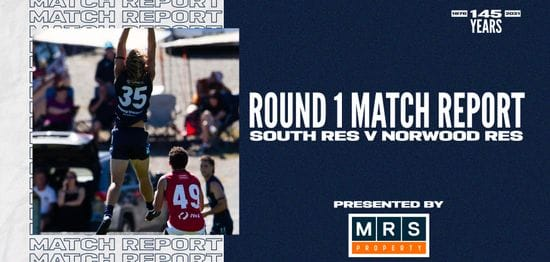 MRS Property Reserves Match Report Round 1: vs Norwood