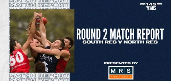 MRS Property Reserves Match Report Round 2: vs North Adelaide