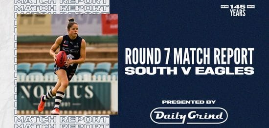 Daily Grind Women's Match Report: Round 7 vs Eagles