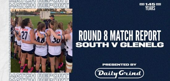 Daily Grind Women's Match Report: Round 8 vs Glenelg