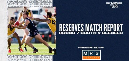 MRS Property Reserves Match Report Round 7: vs Glenelg