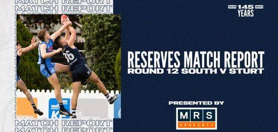 MRS Property Reserves Match Report Round 12: vs Sturt