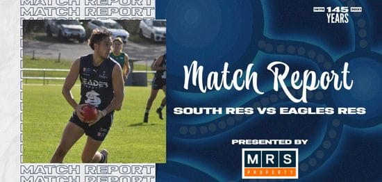 MRS Property Reserves Match Report Round 13: vs Eagles