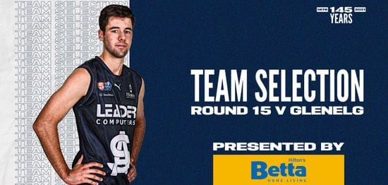 BETTA Teams Selection: Round 15 v Glenelg