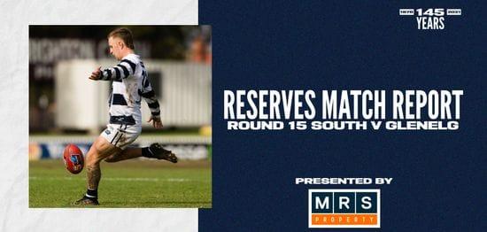 MRS Property Reserves Match Report Round 15: vs Glenelg