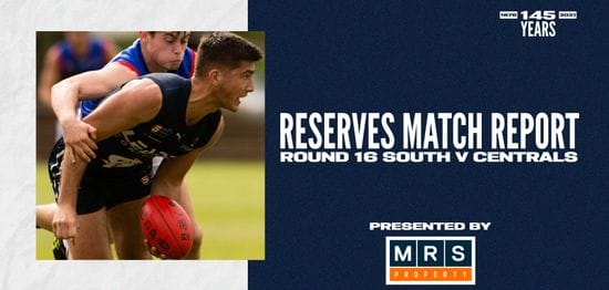 MRS Property Reserves Match Report Round 16: vs Central District