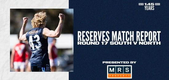 MRS Property Reserves Match Report Round 17: vs North Adelaide