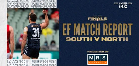 MRS Property Match Report Elimination Final: vs North Adelaide