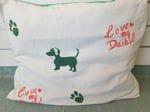 Love My Dashie Dog Pillow