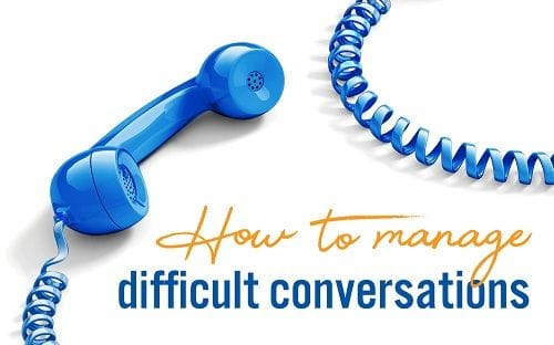 How to manage difficult conversations