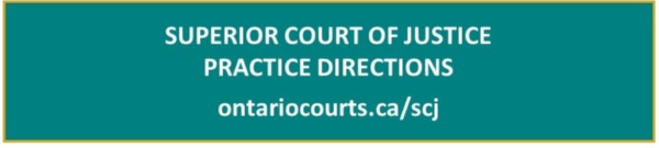 Superior Court of Justice Practice Directions