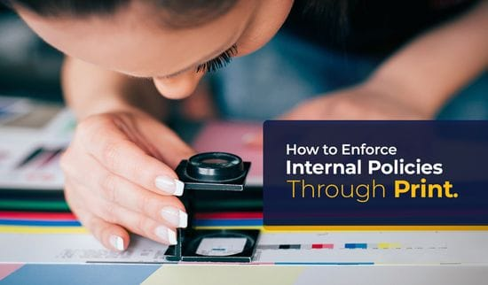 How to Enforce Internal Policies Through Print
