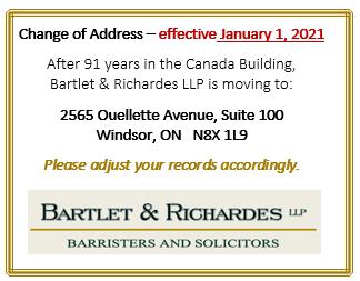 Bartlet & Richardes is moving - here's our new address - 2565 Ouellette Avenue, Suite 100 - Windsor, ON N8X 1L9
