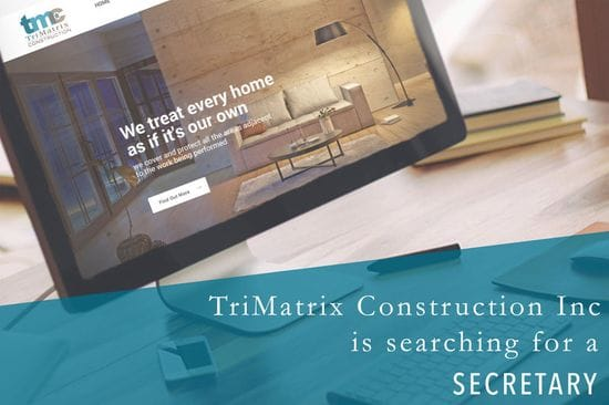 TriMatrix Construction is Looking for a Secretary