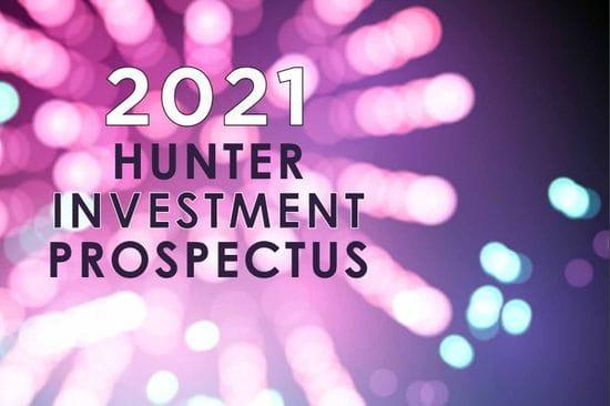 2021 HUNTER INVESTMENT PROSPECTUS